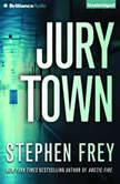 Jury Town, Stephen Frey