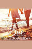 Unforgettable Sun, Kathryn Andrews