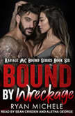 Bound by Wreckage, Ryan Michele