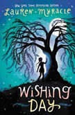Wishing Day, Lauren Myracle