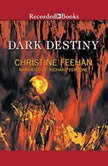 Dark Destiny, Christine Feehan