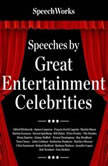 Speeches by Great Entertainment Celebrities, Unknown