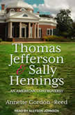 Thomas Jefferson and Sally Hemings An American Controversy, Annette Gordon-Reed