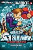 Secret Agent Jack Stalwart: Book 9: The Deadly Race to Space: Russia, Elizabeth Singer Hunt