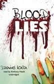 Blood Lies, Daniel Kalla