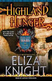 Highland Hunger, Eliza Knight