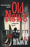 Old News An Edna Ferber Mystery, Ed Ifkovic