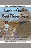 David and Goliath & Saul Chases David, Laura Van Leeuwen