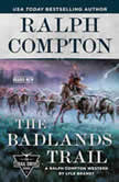 Ralph Compton the Badlands Trail, Ralph Compton
