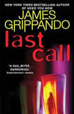 Last Call, James Grippando