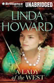 A Lady of the West, Linda Howard