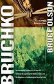 Bruchko, Bruce Olson
