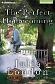 The Perfect Homecoming, Julia London