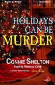Holidays Can Be Murder, Connie Shelton