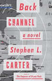 Back Channel, Stephen L. Carter