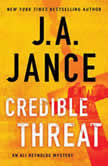 Credible Threat, J.A. Jance