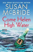 Come Helen High Water A River Road Mystery, Susan McBride
