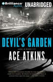 Devil's Garden, Ace Atkins