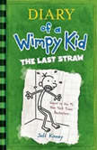 The Last Straw, Jeff Kinney