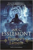 Dancer's Lament, Ian C. Esslemont