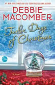Twelve Days of Christmas A Christmas Novel, Debbie Macomber