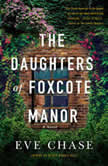 The Daughters of Foxcote Manor, Eve Chase