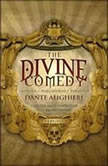 The Divine Comedy, Dante Alighieri; Translated by CarlyleOkeyWicksteed