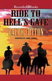Ride to Hell's Gate, Ralph Cotton