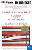 A Problem From Hell America and the Age of Genocide, Samantha Power