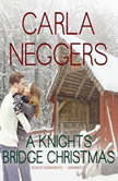 A Knights Bridge Christmas, Carla Neggers