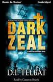 Dark Zeal , D.I. Telbat