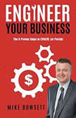 Engineer Your Business, Mike Dowsett