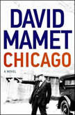 Chicago, David Mamet
