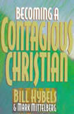 Becoming a Contagious Christian, Bill Hybels