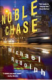 Noble Chase, Michael Rudolph