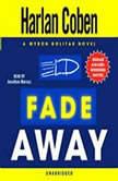 Fade Away A Myron Bolitar Novel, Harlan Coben