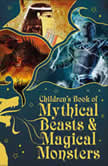 Children's Book of Mythical Beasts and Magical Monsters, DK