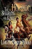 The Sharing Knife, Vol. 4 Horizon, Lois McMaster Bujold