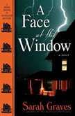 A Face at the Window, Sarah Graves