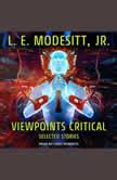 Viewpoints Critical Selected Stories, Jr. Modesitt