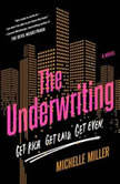 The Underwriting, Michelle Miller