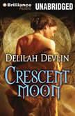 Crescent Moon, Delilah Devlin
