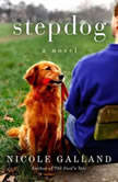 Stepdog, Nicole Galland
