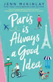 Paris Is Always a Good Idea, Jenn McKinlay
