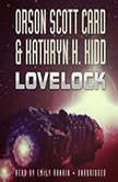 Lovelock, Orson Scott Card and Kathryn H. Kidd
