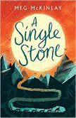 A Single Stone, Meg McKinlay