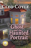 The Ghost and the Haunted Portrait, Cleo Coyle