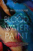 Blood Water Paint, Joy McCullough