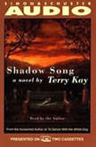 Shadow Song, Terry Kay