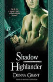 Shadow Highlander, Donna Grant